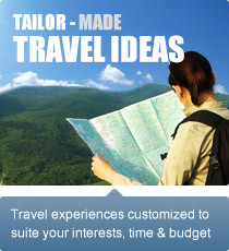 Travel experiences customized to suite your interests, time and budget